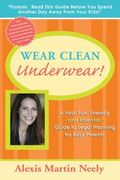 Wear Clean Underwear
